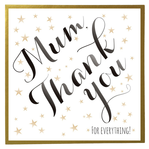 Mother's Day Card, Mum, Thank you for Everything, Mum