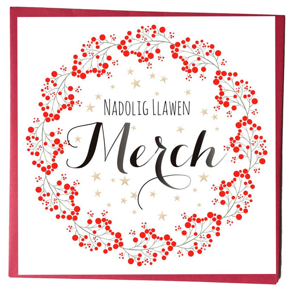 Welsh Christmas Card, Nadolig Llawen, Merch, Daughter, Wreath of Berries