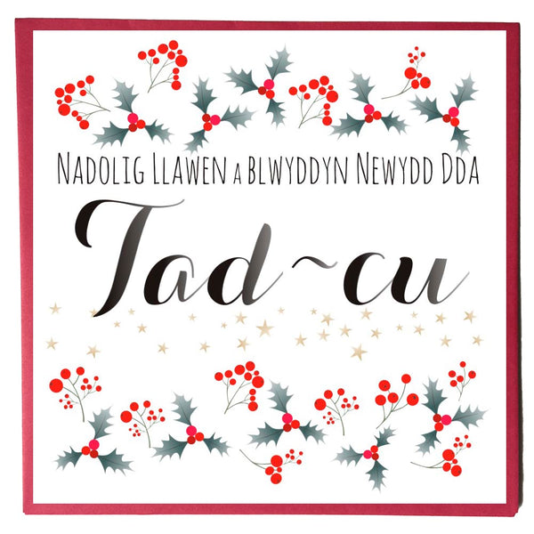Welsh Christmas Card, Nadolig Llawen, Tad-cu, Grandad, Holly and Berries