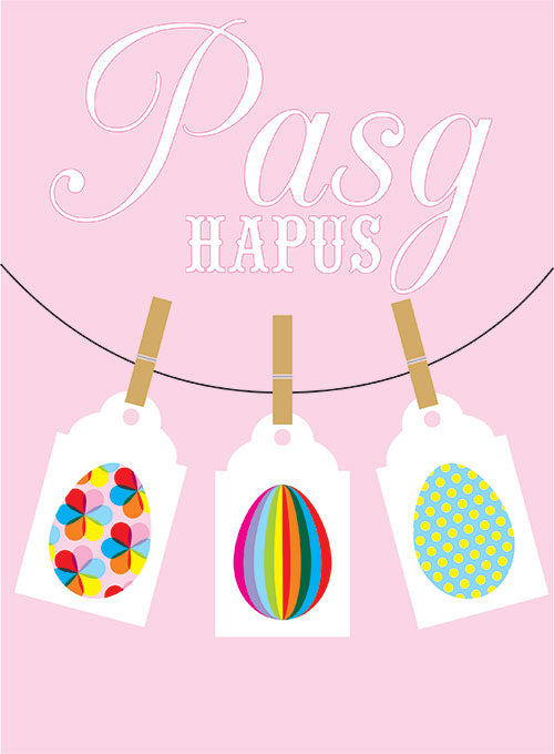 Welsh Easter Card, Pasg Hapus, Easter eggs and pegs, Happy Easter