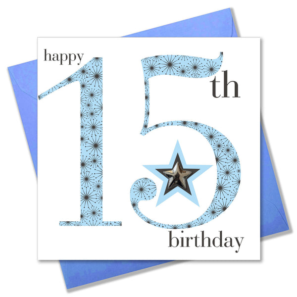 Birthday Card, Age 15 Boy, Happy 15th Birthday, Embellished with a padded star