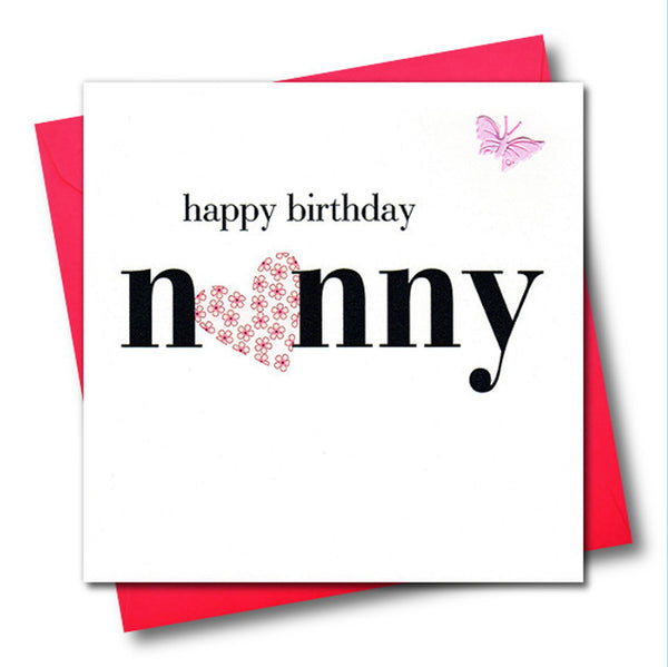 Birthday Card, Heart, Happy Birthday Nanny, embellished with a fabric butterfly
