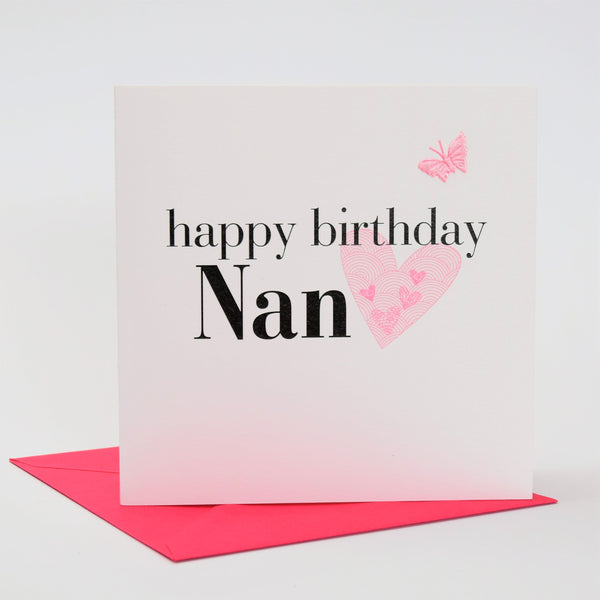 Birthday Card, Hearts, happy birthday Nan, embellished with a fabric butterfly