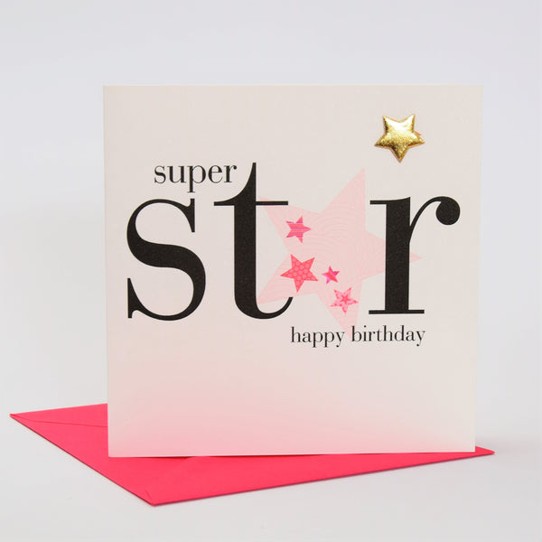 Birthday Card, Pink Star, Super Star, Embellished with a padded star
