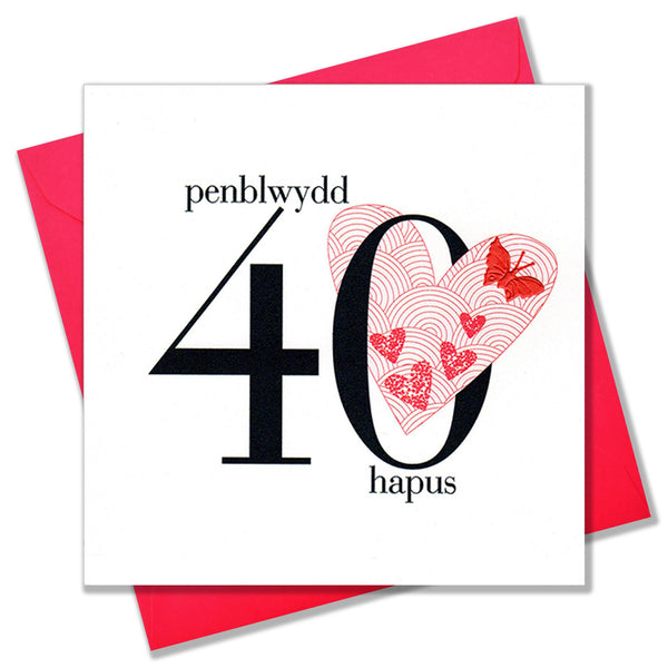 Welsh 40th Birthday Card, Penblwydd Hapus, Heart, fabric butterfly embellished