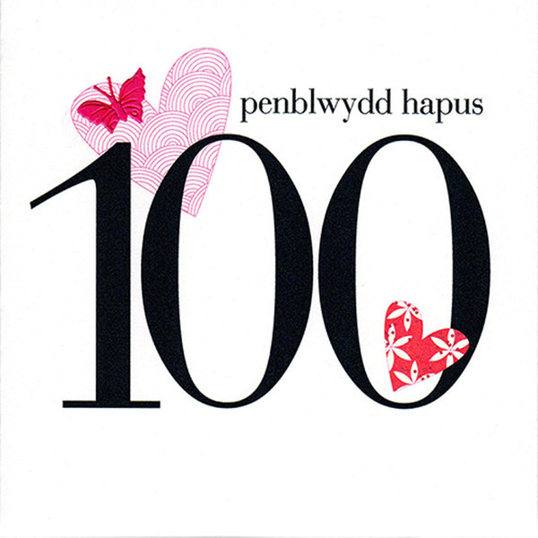 Welsh 100th Birthday Card, Penblwydd Hapus, Hearts, fabric butterfly embellished