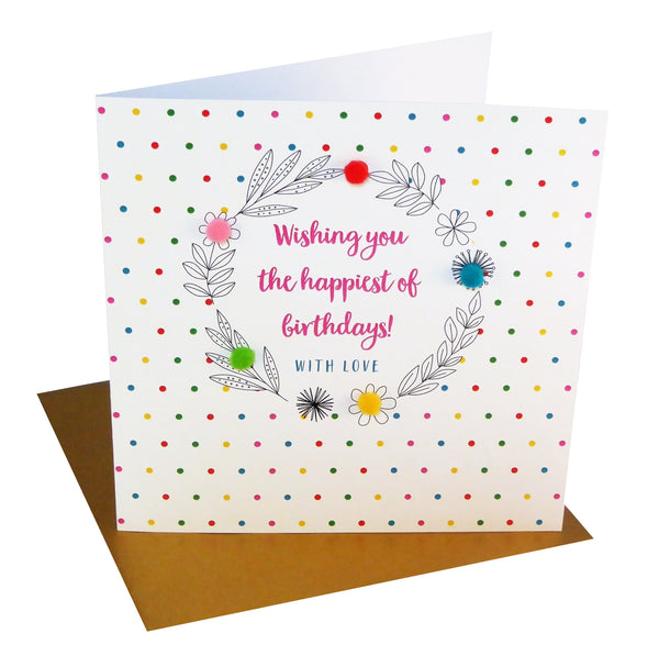Brithday Card, Leaves and Dotty Background, Embellished with pompoms