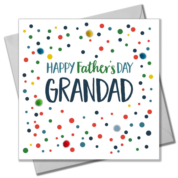 Father's Day Card, Dotty Grandad, Embellished with colourful pompoms