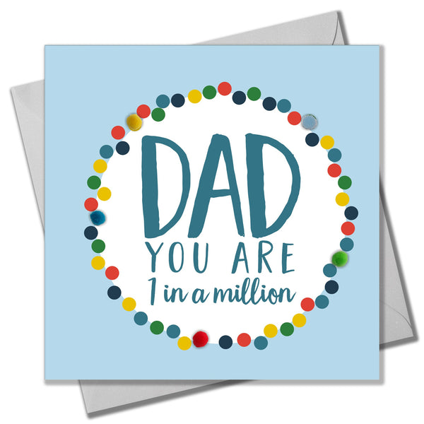 Father's Day Card, Dad in a Million, Embellished with colourful pompoms