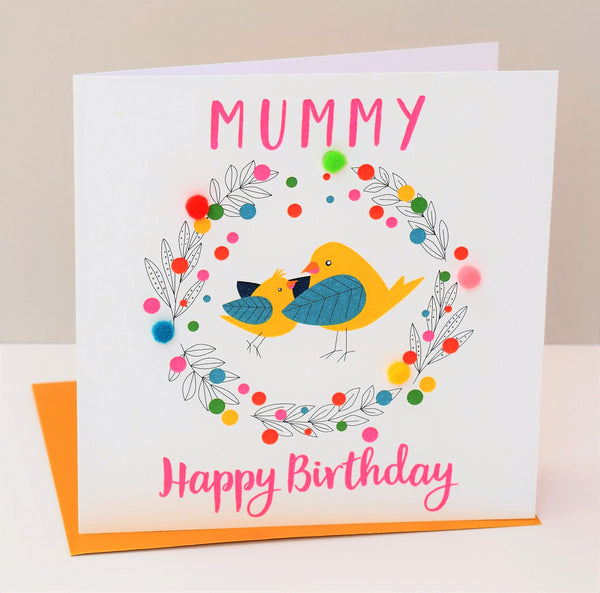 Birthday Card, Mummy Bird, Mummy, Happy Birthday, Embellished with pompoms