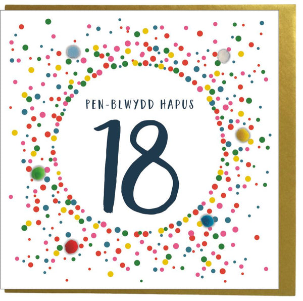 Welsh 18th Birthday Card, Penblwydd Hapus, Dotty 18, Pompom Embellished