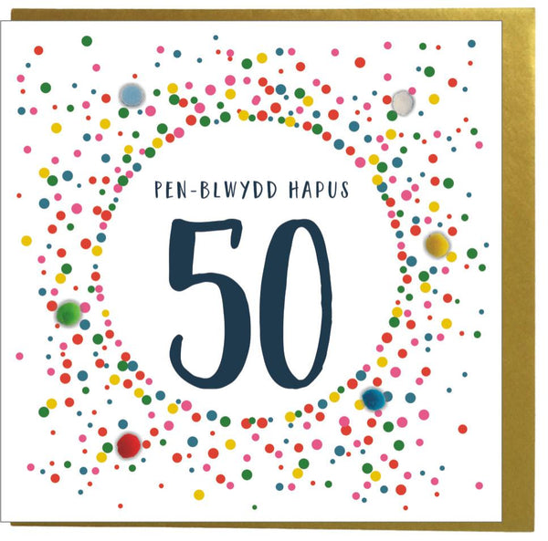 Welsh 50th Birthday Card, Penblwydd Hapus, Dotty 50, Pompom Embellished