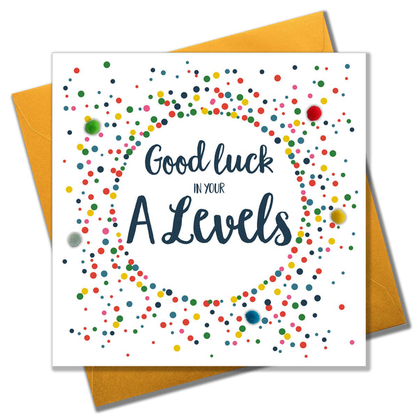 A Level Good Luck Card, Dotty Circle, Embellished with pompoms