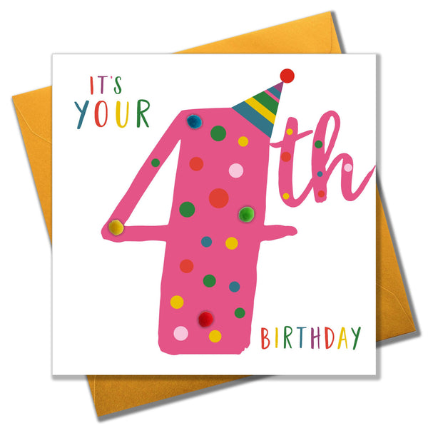 Birthday Card, Age 4 - Pink, It's your 4th Birthday, Embellished with pompoms