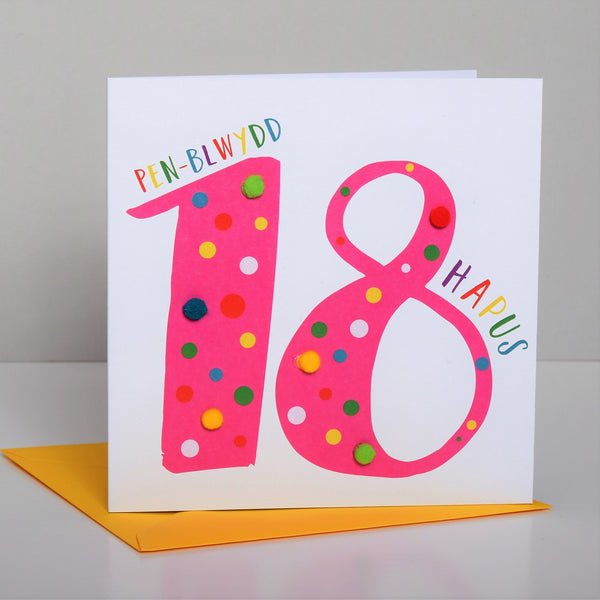 Welsh Age 18 Pink Birthday Card, Penblwydd Hapus, Embellished with Pompoms