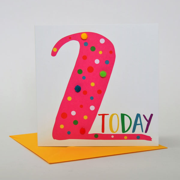 Birthday Card, Age 2 - Pink, 2 Today, Embellished with colourful pompoms