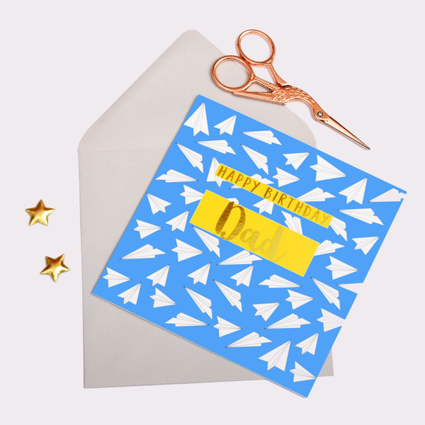 Birthday Card, Dad Paper Planes, Happy Birthday Dad, text foiled in shiny gold