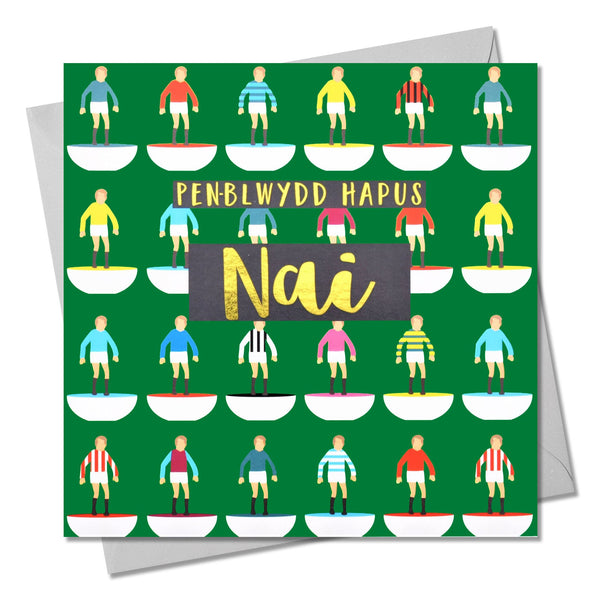 Welsh Birthday Card, Penblwydd Hapus Nai, Nephew, text foiled in shiny gold
