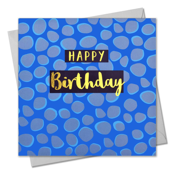 Birthday Card, Dots, Happy Birthday, text foiled in shiny gold