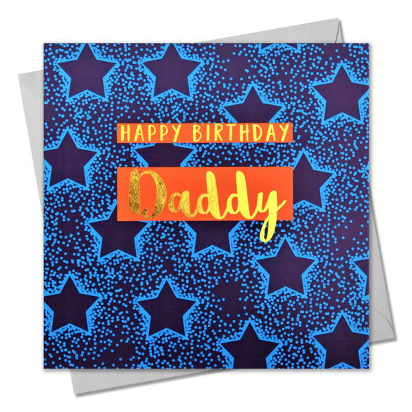 Birthday Card, Daddy Blue Stars, Happy Birthday Daddy, text foiled in shiny gold