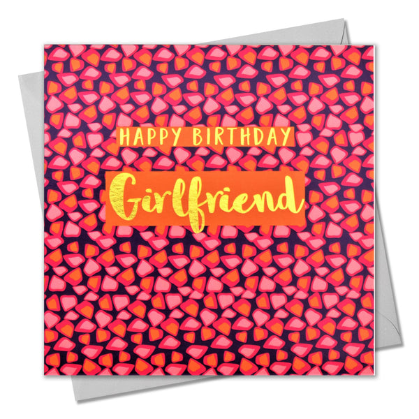 Birthday Card, Happy Birthday Girlfriend, text foiled in shiny gold