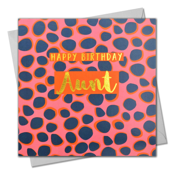 Birthday Card, Aunt Colourful Dots, text foiled in shiny gold