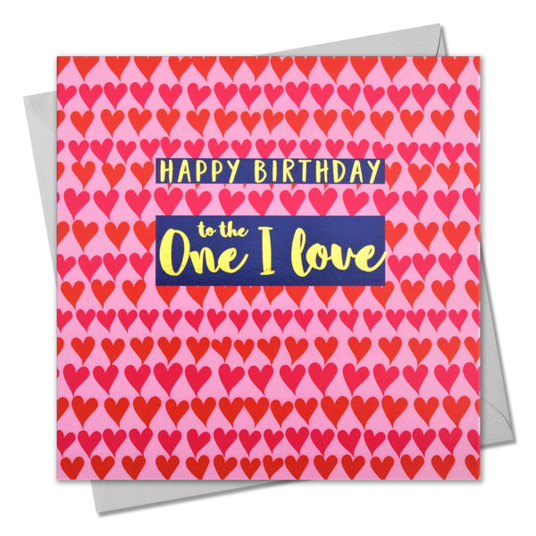 Birthday Card, Hearts, One I Love Hearts, text foiled in shiny gold