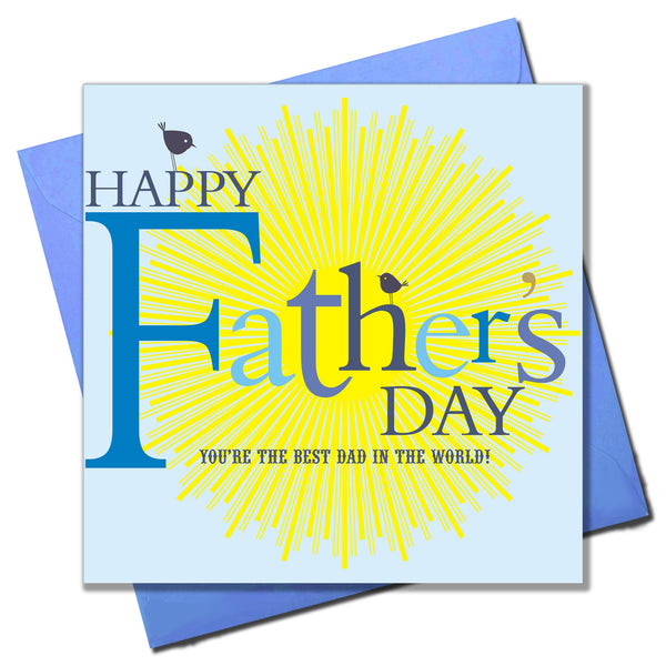 Father's Day Card, Sun & Bird, Happy Father's Day, The Best Dad in the World
