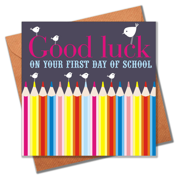 Good Luck on your 1st day of School Card, Pencils, Congratulations