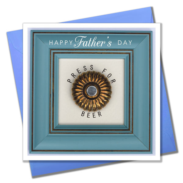 Father's Day Card, Happy Father's Day, Press for Beer