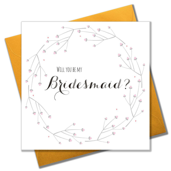 Wedding Card, Flowers, Will you be my Bridesmaid?