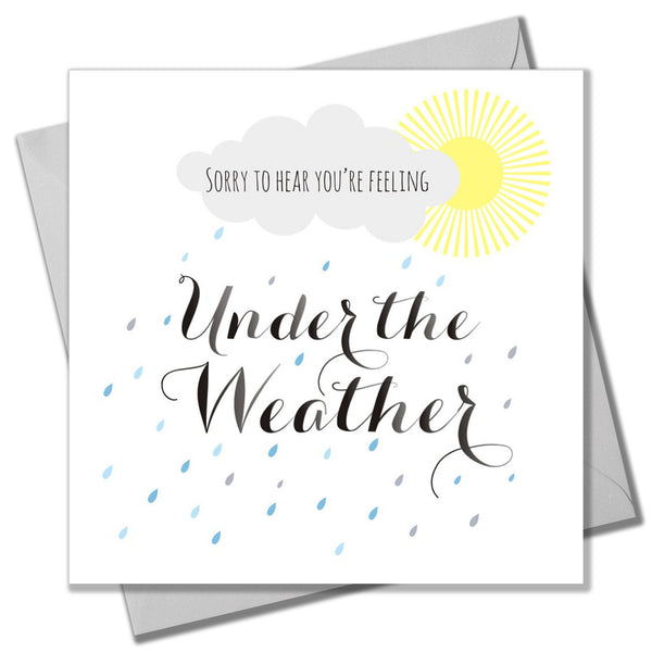 Get Well Card, Sunshine and Clouds, Sorry to hear you're Under the Weather