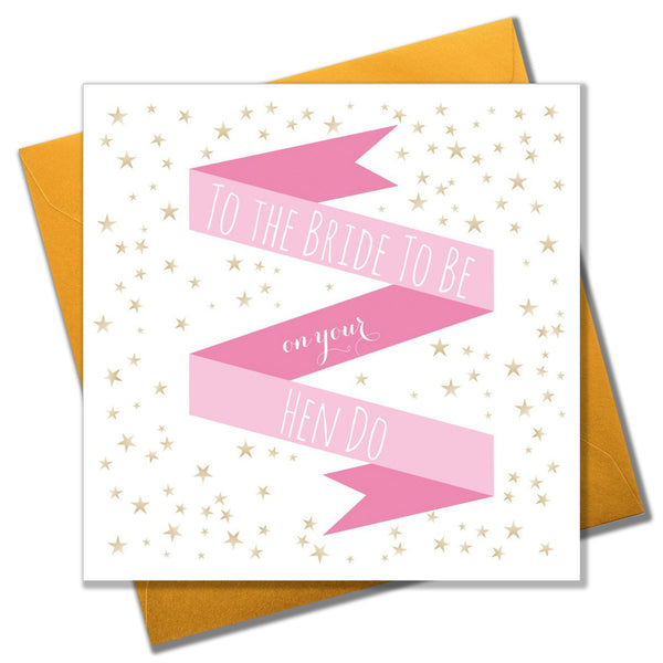 Wedding Card, Pink Ribbon, To the Bride to Be on your Hen Do