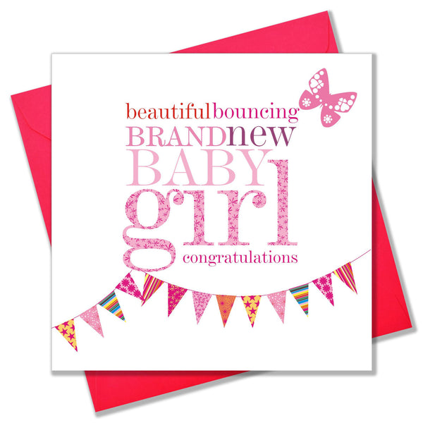 Baby Card, Pink Bunting, Beautiful bouncing brand new Baby Girl