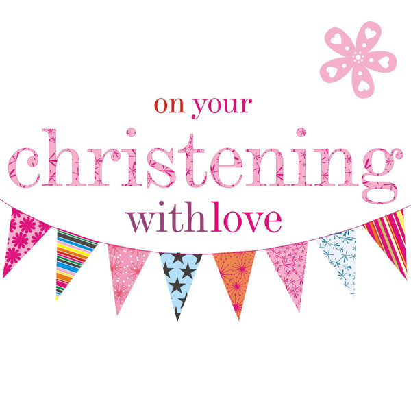 Baby Card, Pink Bunting, on your Christening with love