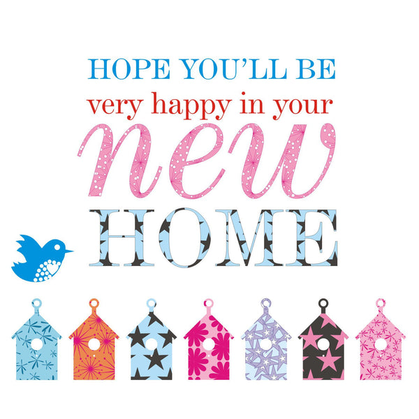 New Home Card, Boulourful Houses, Hope you'll be very happy in your New Home
