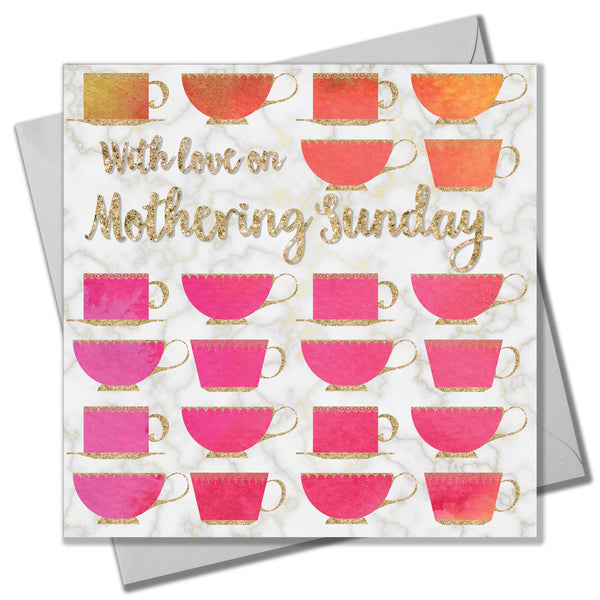 Mother's Day Card, Teacups, With Love on Mothering Sunday