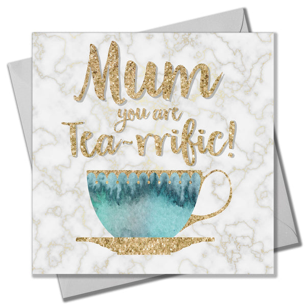 Mother's Day Card, Teacup, Mum you're Tea-rrific