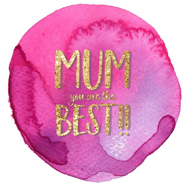 Mother's Day Card, Pink Circle, Mum you are the best