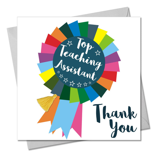 Thank You Teaching Assistant Card, Rosette, Embellished with a colourful tassel