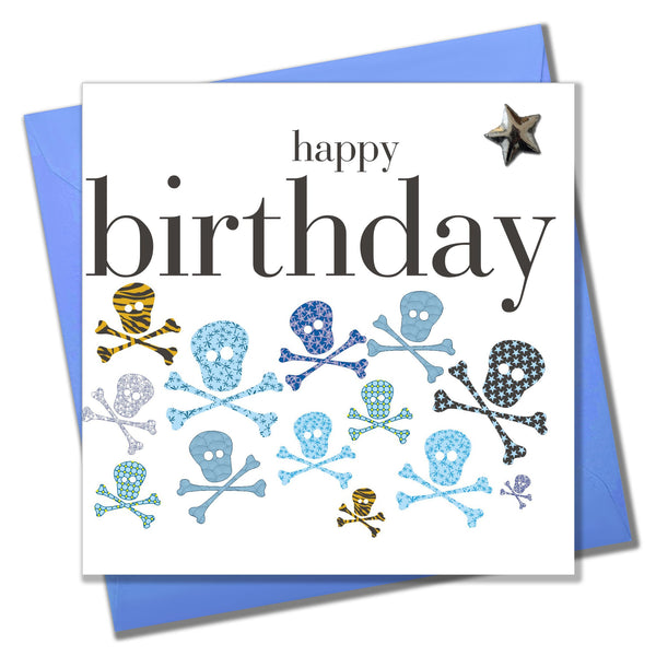 Birthday Card, Skulls, Happy Birthday, Embellished with a shiny padded star