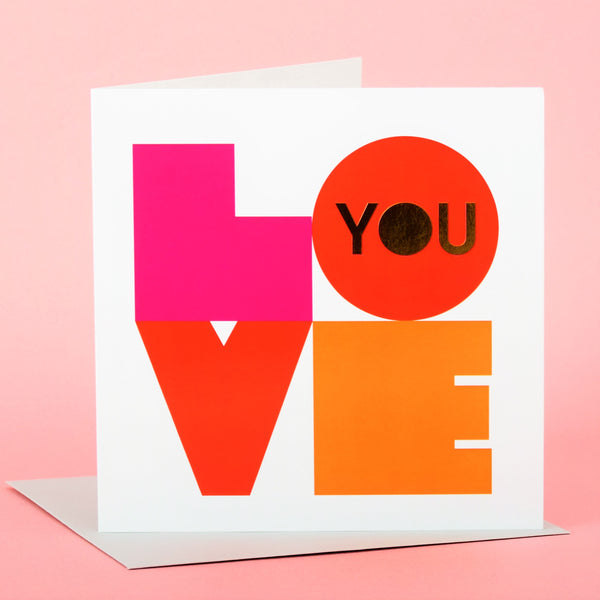 Valentines Day Card, Love You, text foiled in shiny gold