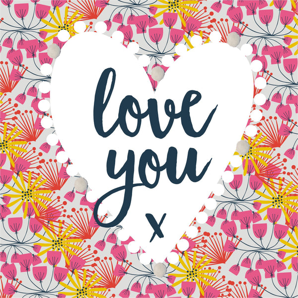 Valentine's Day Card, Heart, Love You, Embellished with colourful pompoms