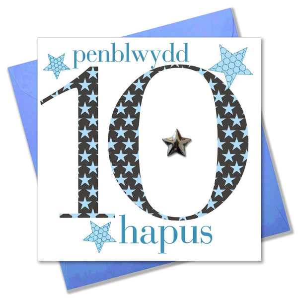 Welsh Birthday Card, Penblwydd Hapus, Age 10 Boy, Embellished with a padded star