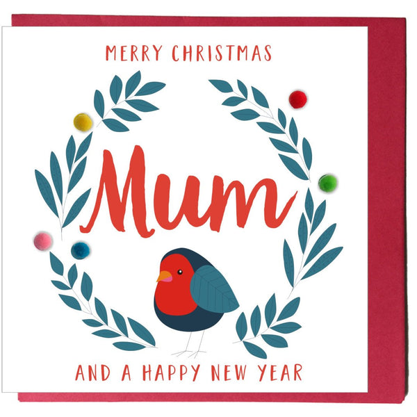 Christmas Card, Robin, Merry Christmas Mum, Embellished with colourful pompoms