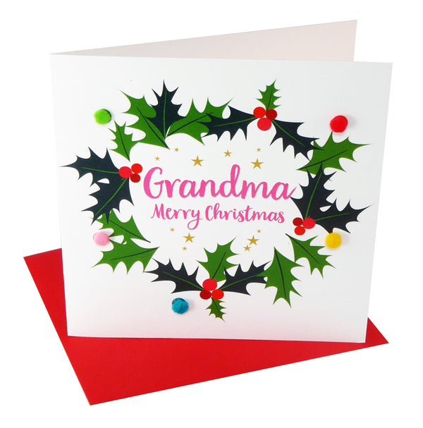 Christmas Card, Holly Wreath, Grandma, Embellished with colourful pompoms