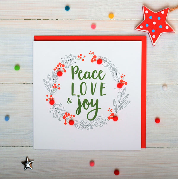 Christmas Card, Laurel wreath, Peace, Love and Joy, Pompom Embellished