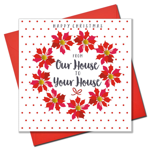 Christmas Card, Poinsettias, From our house to your house, Pompom Embellished