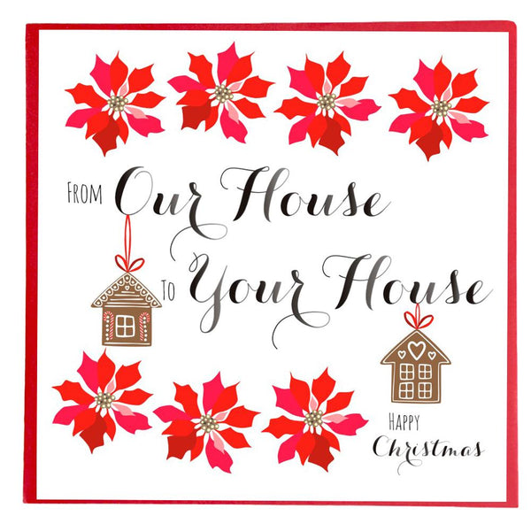 Christmas Card, Poinsettias, From Our House to your House