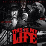 This Is My Life - Easy Mo Bee & Big D